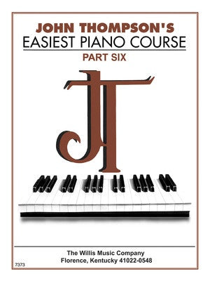 John Thompson Easiest Piano Course Part 6