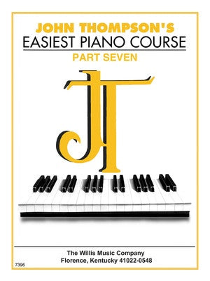 John Thompson Easiest Piano Course Part 7