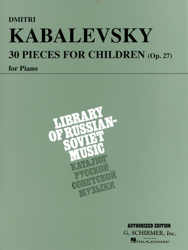30 Pieces For Children 0p. 27 - Kabalevsky
