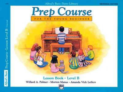 Alfred's Basic Piano Library: Prep Course B