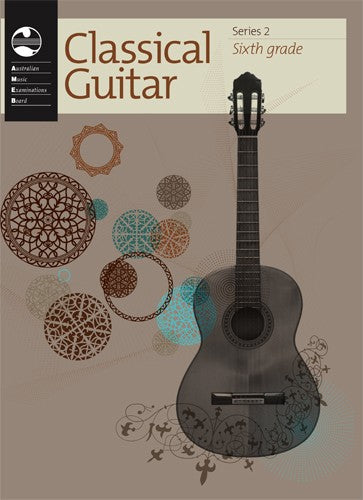 AMEB Classical Guitar Series 2 Sixth Grade