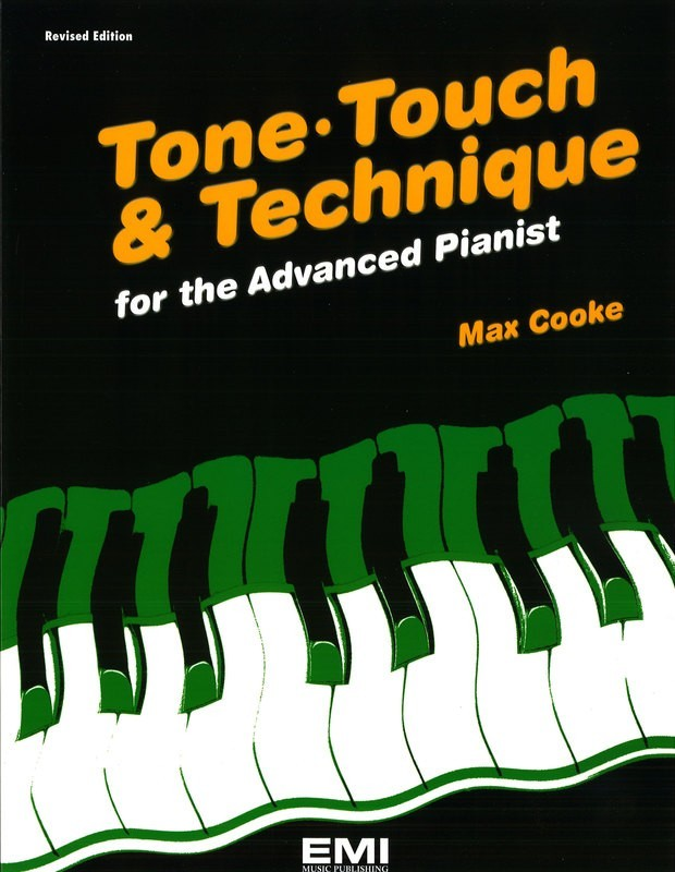 Tone Touch Technique For The Advanced Pianist