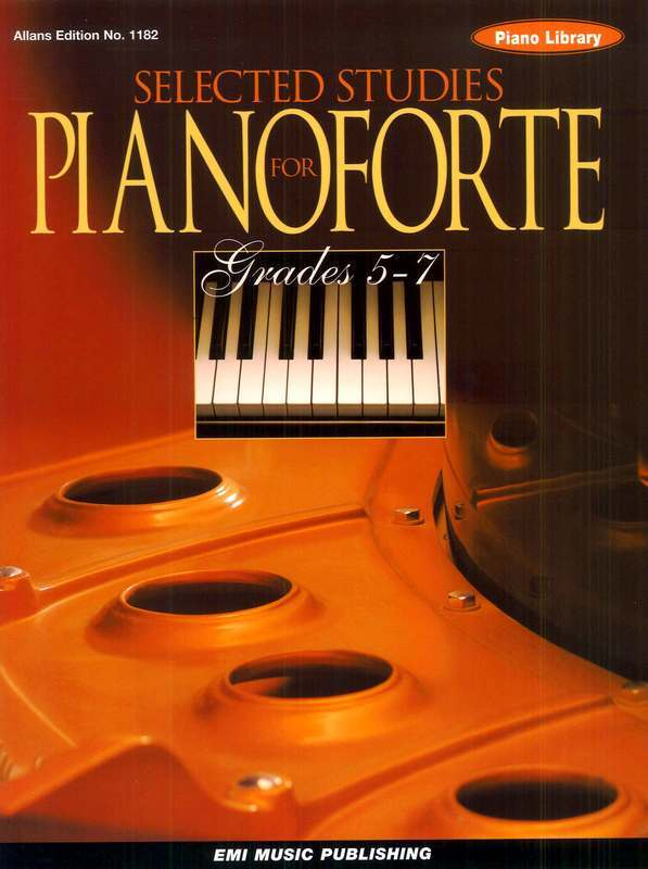 Selected Studies for Pianoforte Grades 5-7