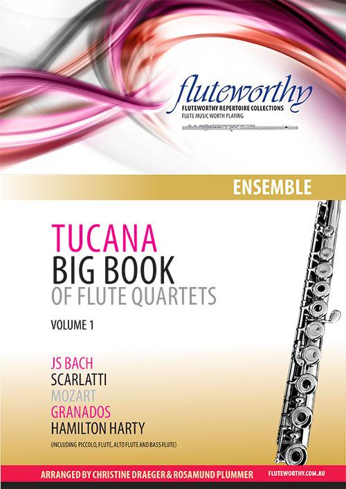 Fluteworthy - Tucana Big Book Of Quartets Volume 1