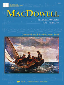 MacDowell : Selected Works For Piano
