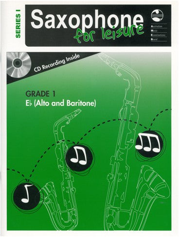 Saxophone For Leisure E Flat Series 1 Book & CD - Grade 1