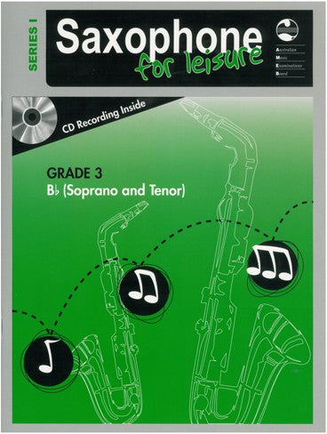 Saxophone For Leisure B Flat Series 1 Book & CD - Grade 3
