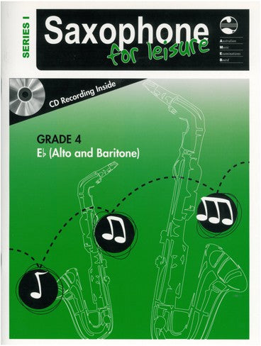 Saxophone For Leisure E Flat Series 1 Book & CD - Grade 4