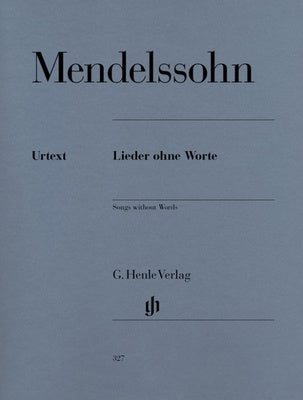 Mendelssohn : Songs Without Words: Henle Edition