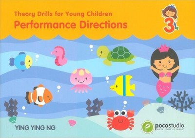 Poco Theory Drills For Young Children 3 - Performance Directions