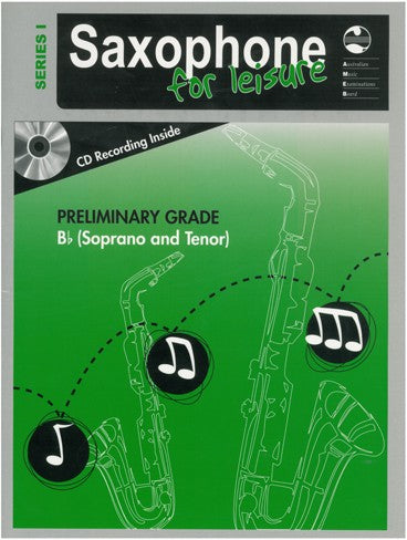 Saxophone For Leisure B Flat Series 1 Book & CD - Preliminary Grade