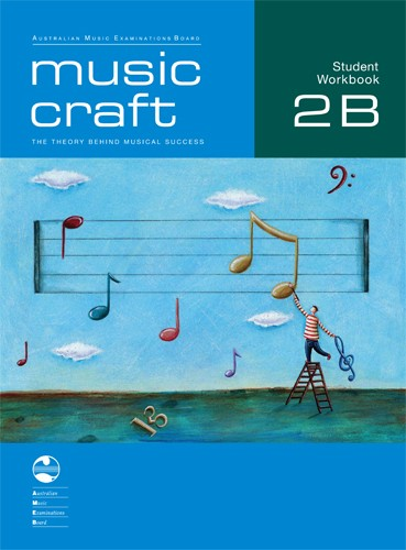 Music Craft Student Workbook - Grade 2B