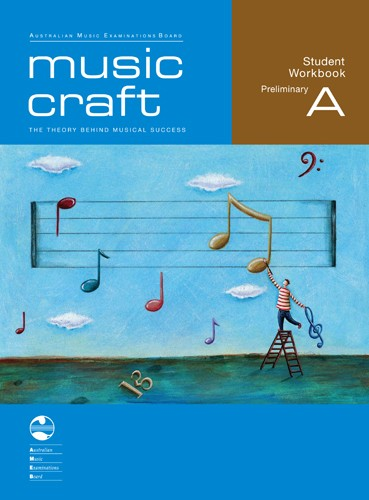 Music Craft Student Workbook - Preliminary A
