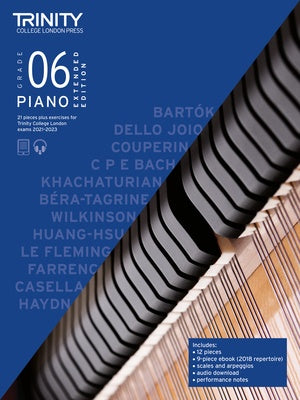 Trinity Piano - Piano Exam Pieces & Exercises 2021-2023 Extended Edition - Grade 6