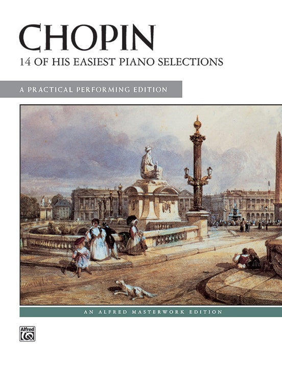 Chopin : 14 Of His Easiest Piano Selections