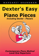 Dexter's Easy Piano Pieces - Margaret Brandman