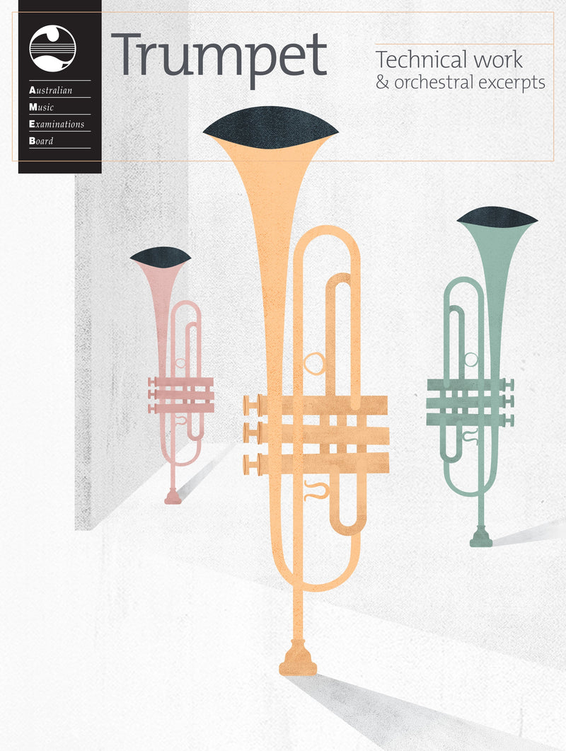 AMEB Trumpet Technical Workbook & Orchestral Excerpts (2019)