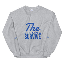 "Load image into Gallery viewer, ""The Strong Survive"" Unisex Crew"