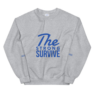 """The Strong Survive"" Unisex Crew"