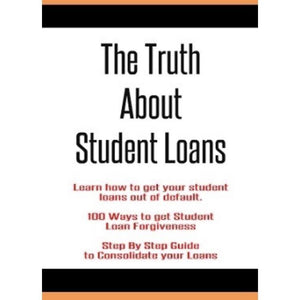 The Truth About Student Loans eBook