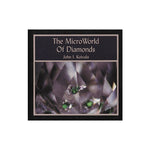 Cover of The Microworld Of Diamonds by John I. Koivula, featuring close up on diamond