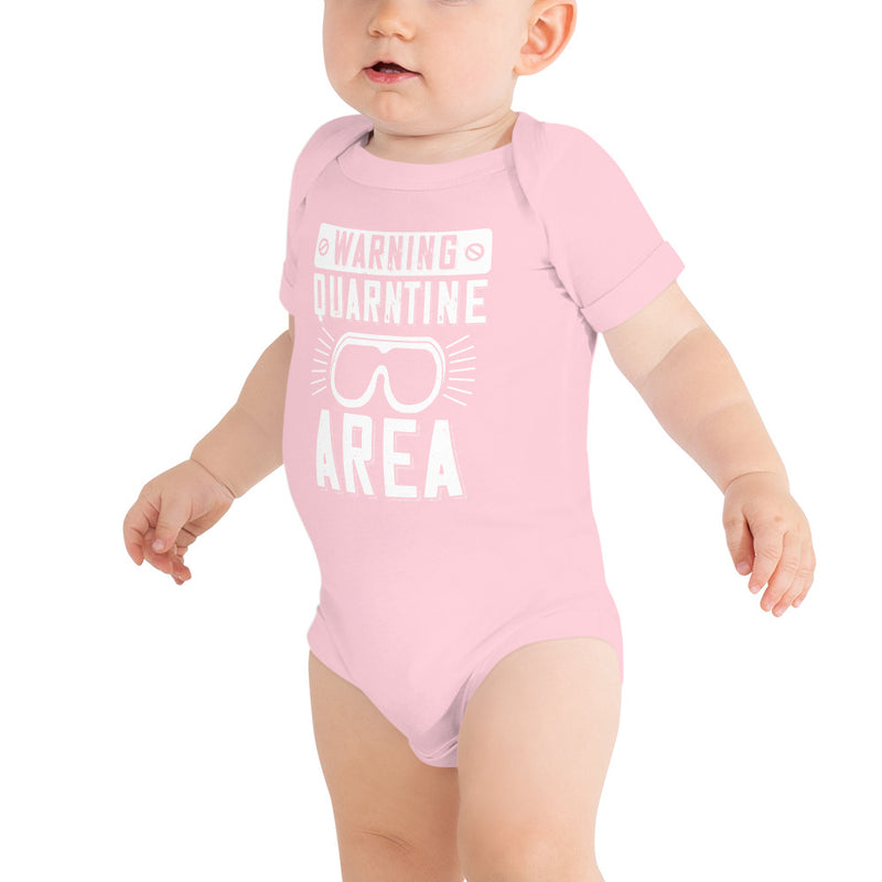 """warning quarantine area"" ONESIE/BODYSUIT"