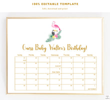 Load image into Gallery viewer, Tropical Baby Shower Games, Decorations, Ideas, Flamingo Baby Shower, Due Date Calendar, Editable Template, Guess Baby Due Date, Party Games