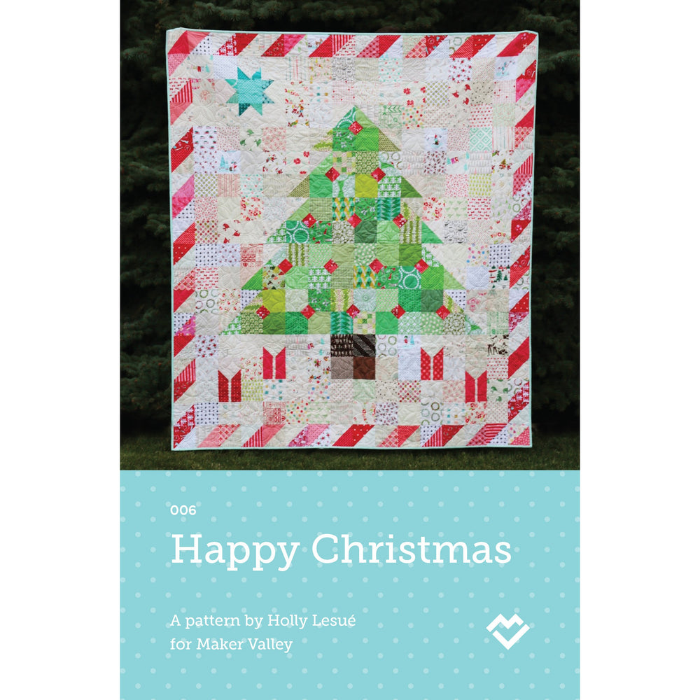 Happy Christmas Quilt Pattern - Paper Pattern - Maker Valley