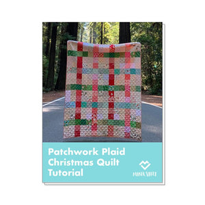 Patchwork Plaid Christmas Quilt Tutorial - Downloadable PDF