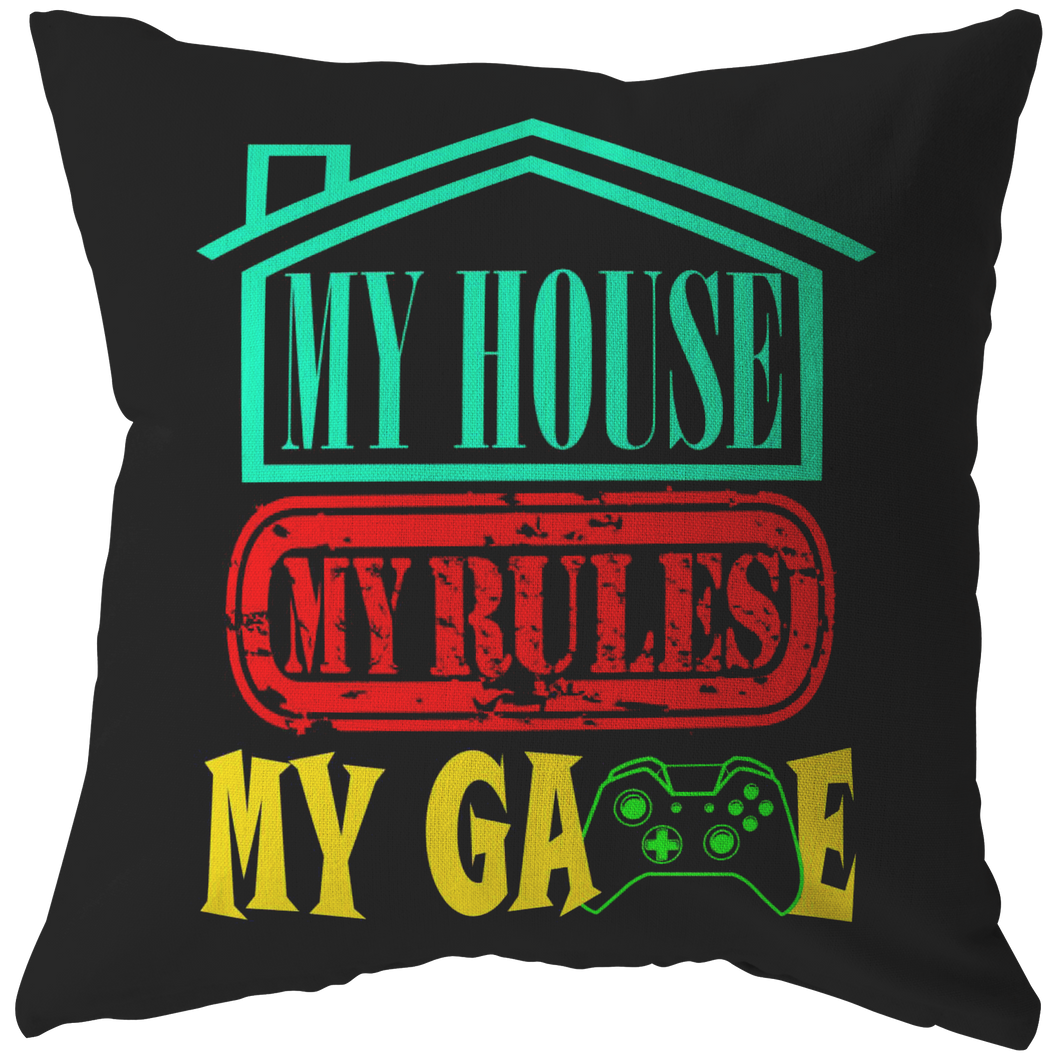 My House My Rules My Game