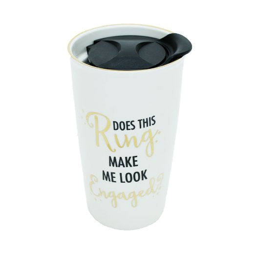 Mary Square Does This Ring Make Me Look Engaged Ceramic Coffee Tea Mug Tumbler