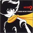 THE CYBORG SOLDIER 009 CYBER MUSIC WORLD