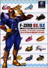Image 1 for F Zero Gx / Ax Complete Guide Book / Gc