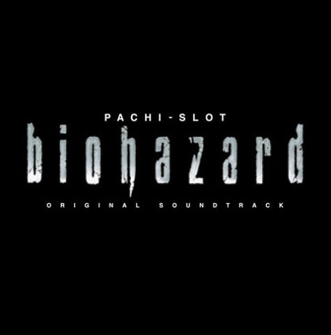 Image for PACHI-SLOT biohazard ORIGINAL SOUNDTRACK