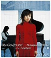 Image 1 for Silly-Go-Round / FictionJunction YUUKA