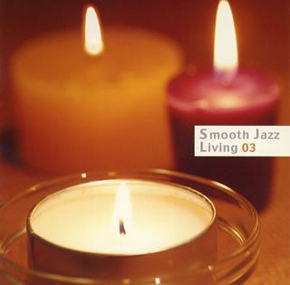 Image for Smooth Jazz Living 03