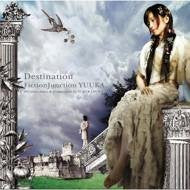 Image for Destination / FictionJunction YUUKA