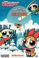 Image 1 for The Powerpuff Girls: 'Twas The Fight Before Christmas [Limited Pressing]