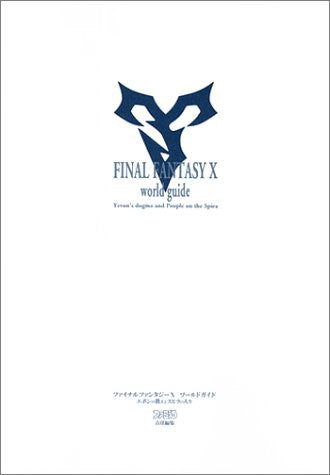 Image 1 for Final Fantasy X World Guide Book Teaching Of Ebon And People Of Spira Fan Book / Ps2