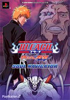 Image for Bleach Hanatareshi Yabou Soul Navigator Official Strategy Guide / Ps2