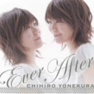 Image for Ever After / CHIHIRO YONEKURA