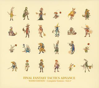 "Image 1 for FINAL FANTASY TACTICS ADVANCE ""RADIO EDITION ~Complete Version~ Vol.3"""
