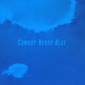 Image for COWBOY BEBOP Original Soundtrack 3 BLUE