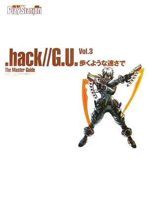 .Hack//G.U. Vol.3 Aruku Yuna Hayasa De The Master Guide Book / Ps2