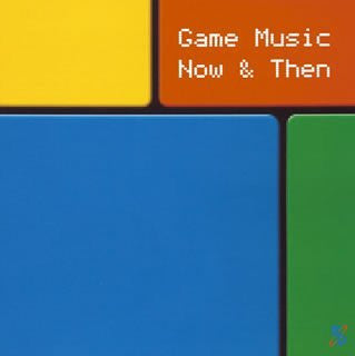 Image for Game Music Now & Then