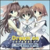 D.C.II ~Da Capo II~ Radio Opening & Ending Songs – Dream on ~Koiseyo Otome~