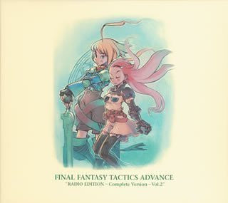"Image 1 for FINAL FANTASY TACTICS ADVANCE ""RADIO EDITION ~Complete Version~ Vol.2"""