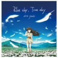Image for Blue sky, True sky / Aira Yuuki