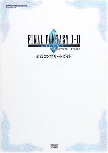 Image 1 for Final Fantasy 1.2 Advance Official Complete Guide Book / Gba