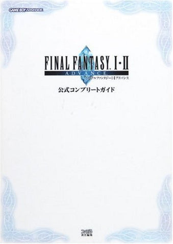 Final Fantasy 1.2 Advance Official Complete Guide Book / Gba